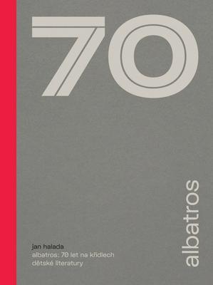 Obrázok Albatros 70 let na křídlech dětské literatury