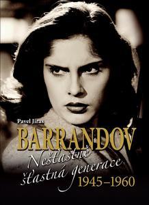 Obrázok Barrandov Nešťastně šťastná generace 1945-1960
