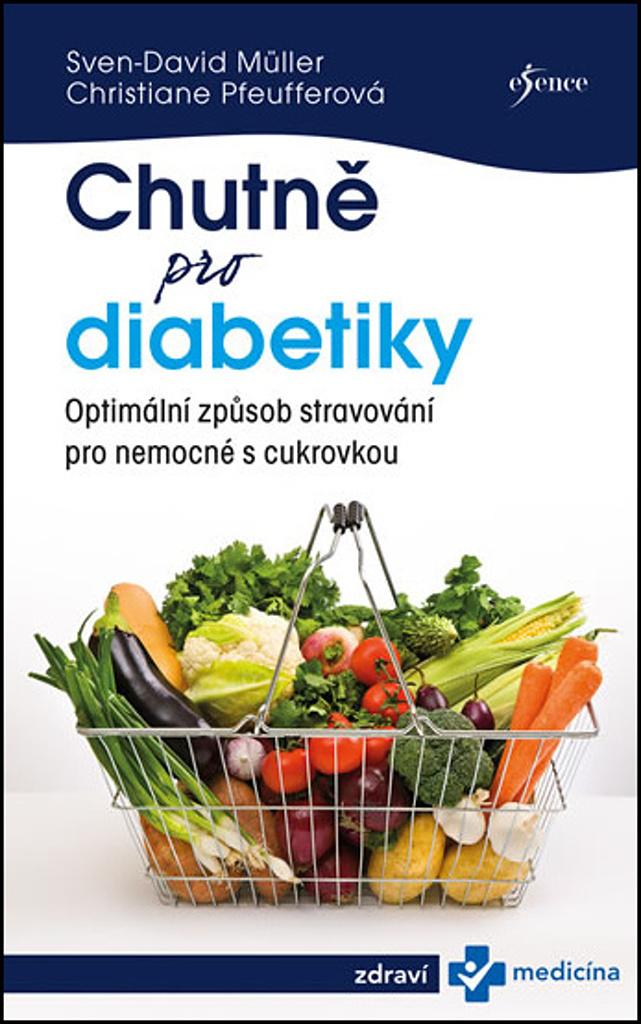 Chutně pro diabetiky - Christiane Pfeufferová, Sven-David Müller