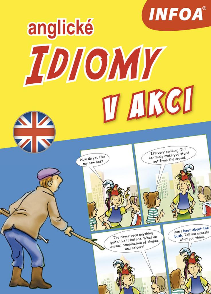 Anglické idiomy v akci - Rosalind Fergusson