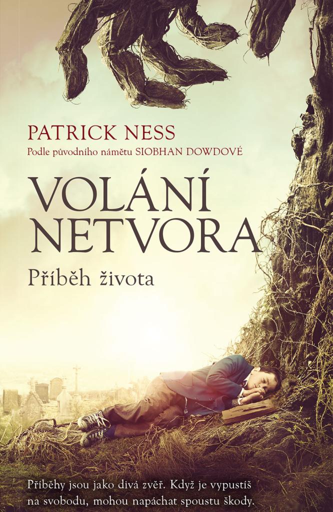 Volání netvora Příběh života - Patrick Ness