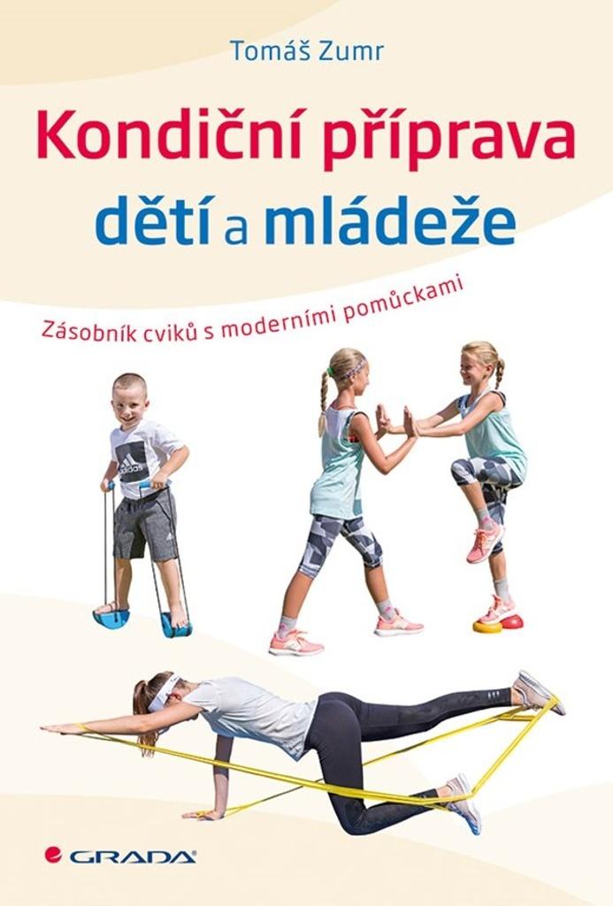 Kondiční příprava dětí a mládeže - Tomáš Zumr