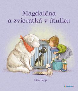 Obrázok Magdaléna a zvieratká v útulku