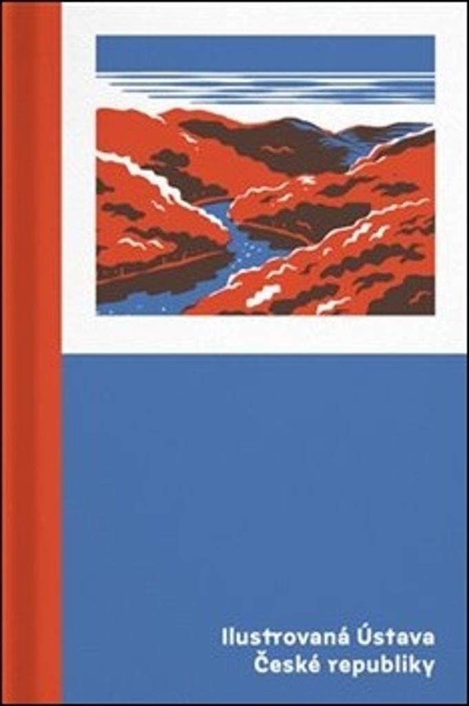 Ilustrovaná Ústava České republiky - Jindřich Janíček, Nikola Klímová