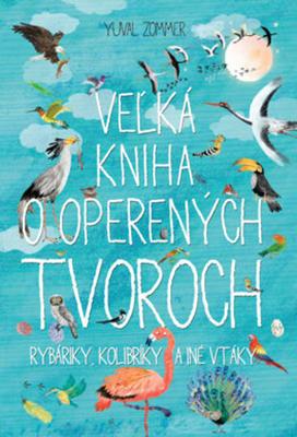 Obrázok Veľká kniha o operených tvoroch