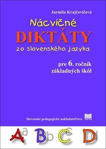 Obrázok Nácvičné diktáty zo slovenského jazyka pre 6. ročník základných škôl