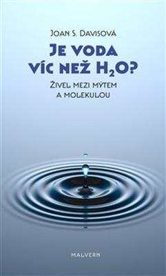 Obrázok Je voda víc než H2O?
