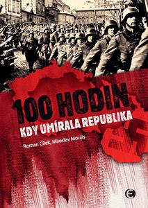 Obrázok 100 Hodin, kdy umírala republika