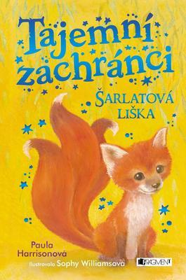 Tajemní zachránci Šarlatová liška