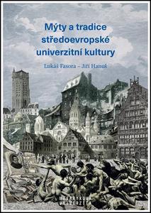 Obrázok Mýty a tradice středoevropské univerzitní kultury