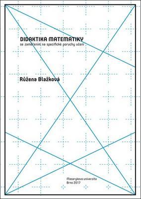 Didaktika matematiky se zaměřením na specifické poruchy učení