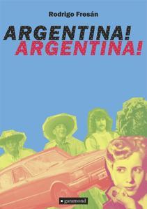 Obrázok Argentina! Argentina!