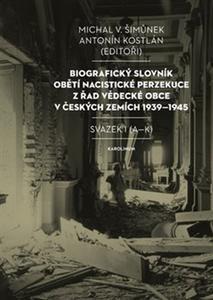 Obrázok Biografický slovník obětí nacistické perzekuce (Svazek I (A-K))