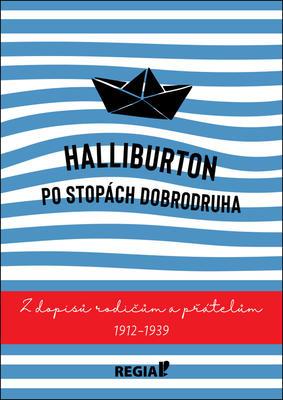 Halliburton Po stopách dobrodruha