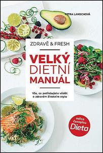 Obrázok Zdravě & fresh aneb Velký dietní manuál