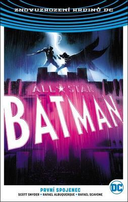 All-Star Batman 3 První spojenec