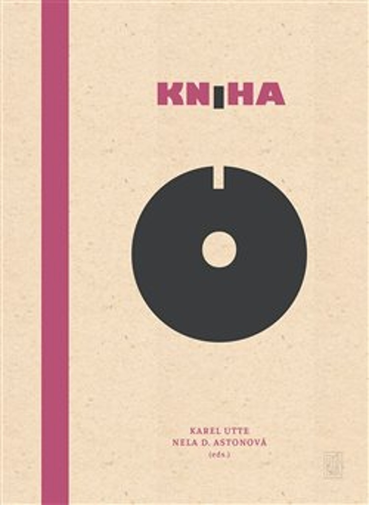 Kniha o - Karel Utte, Nela D. Astonová