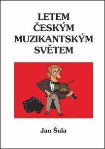 Obrázok Letem českým muzikantským světem