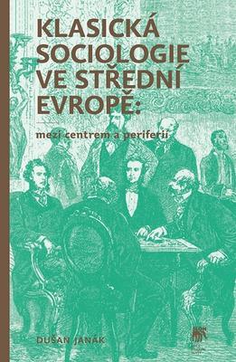 Klasická sociologie ve střední Evropě