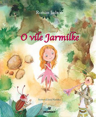 Obrázok O víle Jarmilke