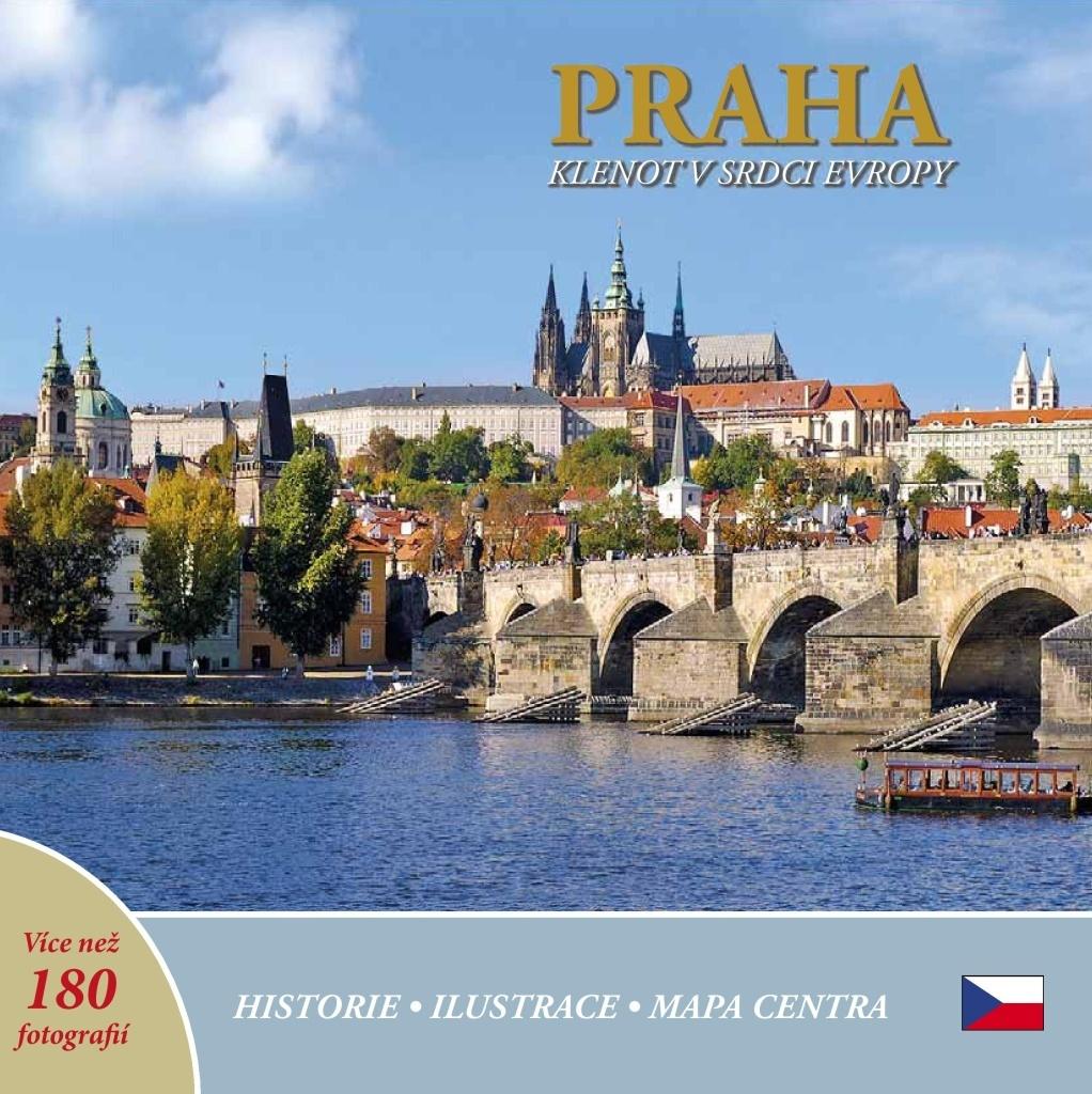 Praha klenot v srdci Evropy - Ivan Henn