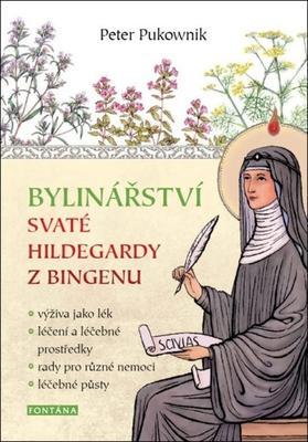 Bylinářství svaté Hildegardy z Bingenu