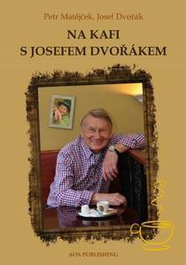 Obrázok Na kafi s Josefem Dvořákem