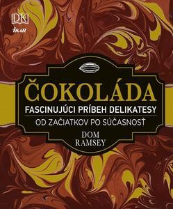 Obrázok Čokoláda Fascinujúci príbeh delikatesy