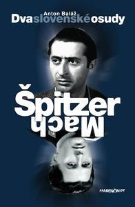 Obrázok Dva slovenské osudy Špitzer - Mach