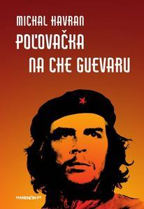 Obrázok Poľovačka na Che Guevaru