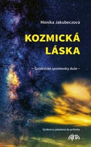 Obrázok Kozmická láska Galaktické spomienky duše