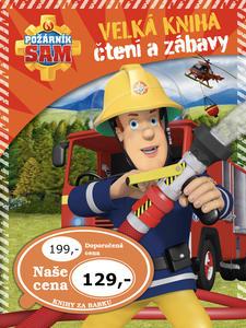 Obrázok Požárník Sam Velká kniha čtení a zábavy