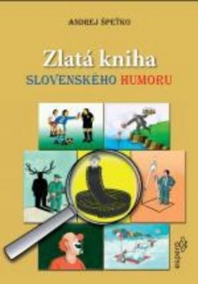 Obrázok Zlatá kniha slovenského humoru