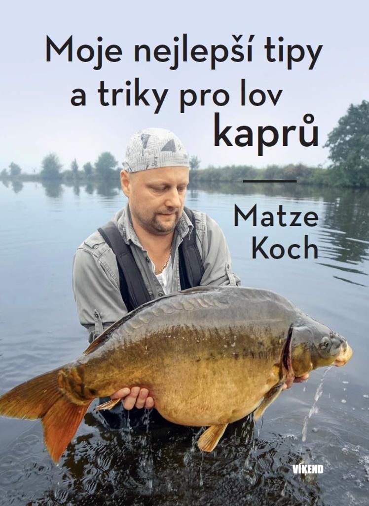 Moje nejlepší tipy a triky pro lov kaprů - Matze Koch