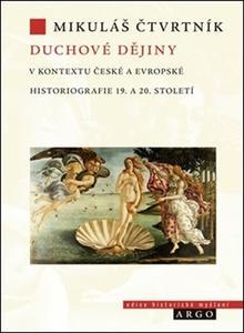 Obrázok Duchové dějiny v kontextu české a evropské historiografie