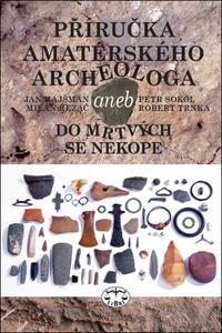 Obrázok Příručka amatérského archeologa