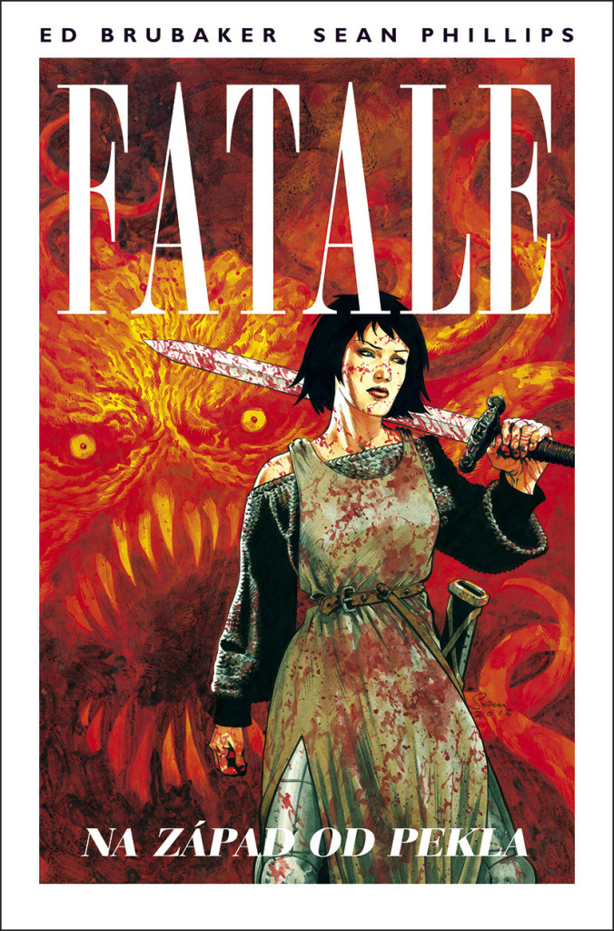 Fatale Na západ od pekla (3) - Ed Brubaker, Sean Phillips