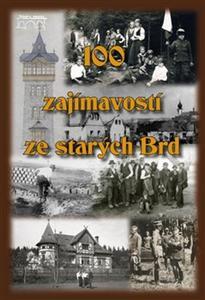 Obrázok 100 zajímavostí ze starých Brd
