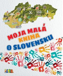 Obrázok Moja malá kniha o Slovensku
