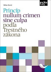 Obrázok Princíp nullum crimen sine culpa podľa Trestného zákona