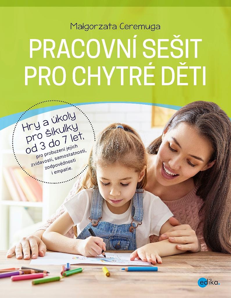 Pracovní sešit pro chytré děti - Małgorzata Ceremuga