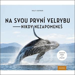Obrázok Na svou první velrybu - nikdy nezapomeneš