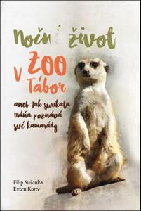 Obrázok Noční život v ZOO Tábor aneb jak surikata Máňa poznává své kamarády