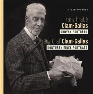 Obrázok Franz hrabě Clam-Gallas, Obrysy portrétu