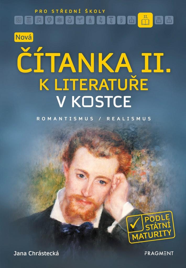 Nová čítanka II. k literatuře v kostce pro SŠ - Jana Mrózková