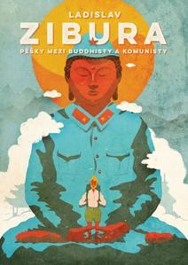 Obrázok Pěšky mezi buddhisty a komunisty
