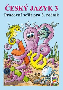 Obrázok Český jazyk 3 Pracovní sešit pro 3. ročník