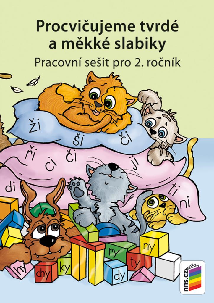 Procvičujeme tvrdé a měkké slabiky - Mgr. Lenka Bičanová