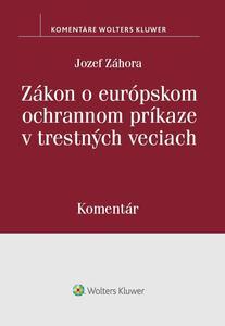 Obrázok Zákon o európskom ochrannom príkaze v trestných veciach