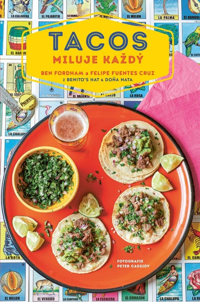 Tacos miluje každý - Ben Fordham, Felipe Fuentes Cruz